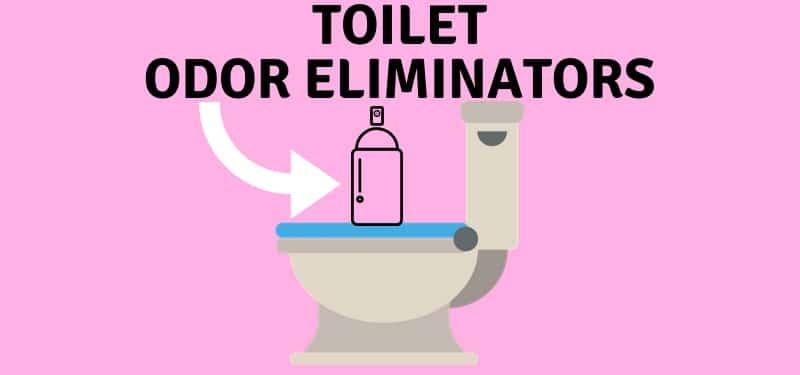 8 Best Toilet Odor Eliminators (Fresh Bathroom Air)